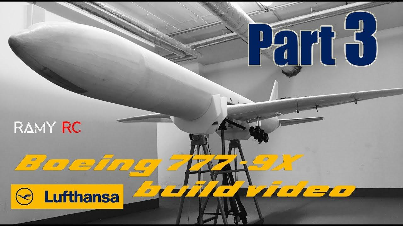 BOEING 777-9x Lufthansa RC airliner build video Part 3