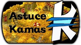 Astuce Kamas Dofus - Les bases sur une astuce qui rapporte des millions !