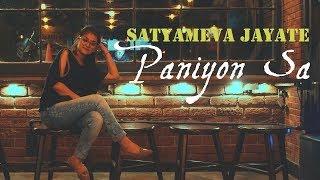 Paniyon Sa   Satyameva Jayate   John Abrahim   Diksha Sharma   #MadLoveMelody