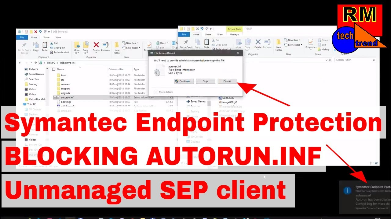 Symantec Endpoint Protection BLOCKING AUTORUN INF   Unmanaged SEP client
