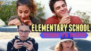 Elementary School Then VS Now (w/ Meg DeAngelis) | Brent Rivera