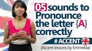 05 Sounds to pronounce A correctly AccentEnglish Pronunciation Lesson