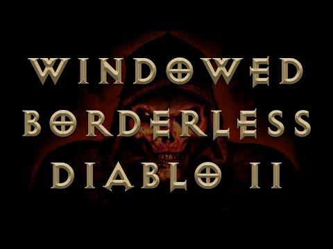 How To Setup Windowed Borderless Gaming For Diablo 2