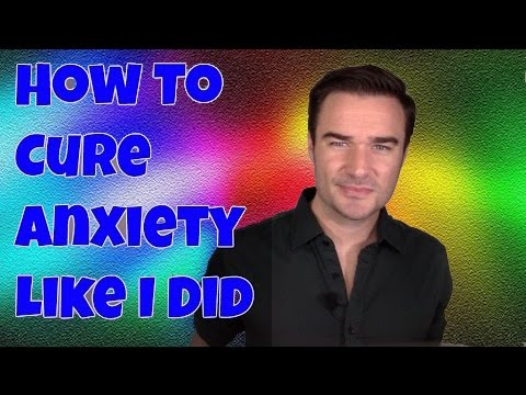 How To Cure Anxiety Like I Did