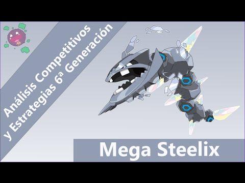 Análisis Competitivos Y Estrategias 6ª Gen (ROZA/ORAS) - Mega Steelix