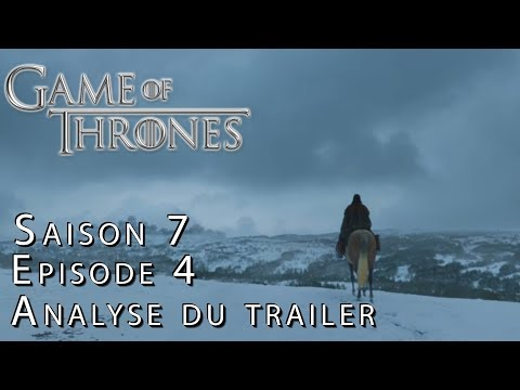 GAME OF THRONES Saison 7 Épisode 4 : PREVIEW   THÉORIES