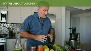 Myths about Juicing