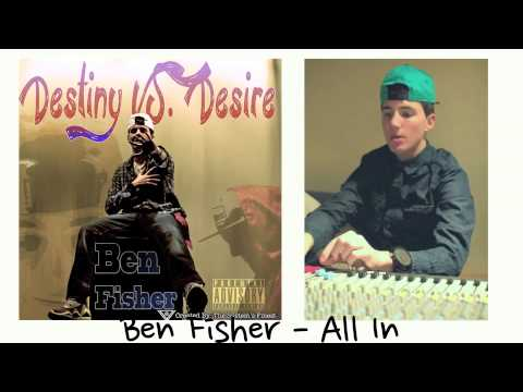 Ben Fisher - All In (prod. by Felly)