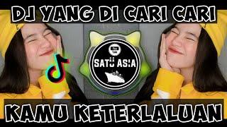 Download Lagu DJ VIRAl TIK TOK KAMU KETERLALUAN FULL BASS 2020 mp3