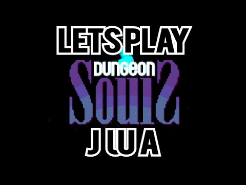 Dungeon Souls | Let's Play: 1 | JUUA |