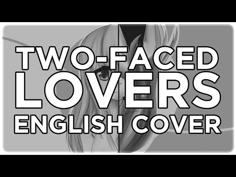 【ENGLISH COVER】Two-Faced Lovers【裏表ラバーズ】【シェリー】