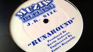 JK Size - Runaround