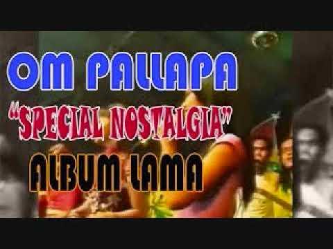 OM Pallapa - Tembang Nostalgia Part II