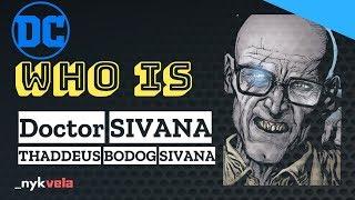 Who is DOCTOR SIVANA? [HINDI]
