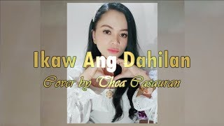 Ikaw Ang Dahilan By-NareX with lyrics (thea cover)