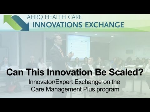 Care Management Plus Program: Can This Innovation Be Scaled?