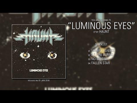 Haunt (California) - Luminous Eyes (2016) | Full EP