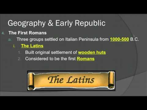 Ancient Rome - Geography & Early Republic Part 1 (2015)