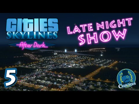 Cities Skylines - After Dark - Late Night Show #5 en español