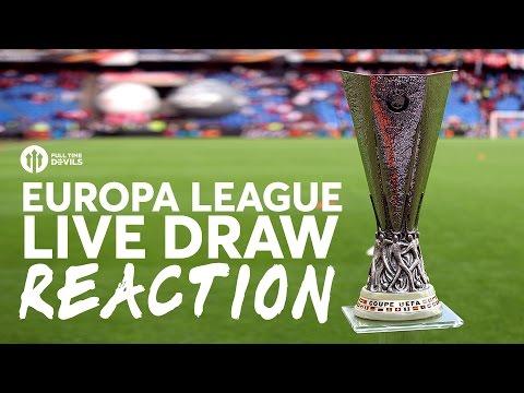 EUROPA LEAGUE DRAW LIVE REACTION - MANCHESTER UNITED VS SAINT ETIENNE