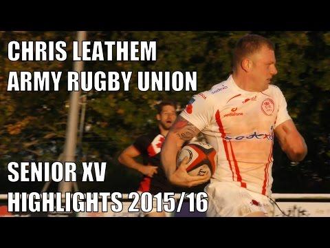 Chris Leathem Army Rugby Union Senior XV Highlights 2015-16