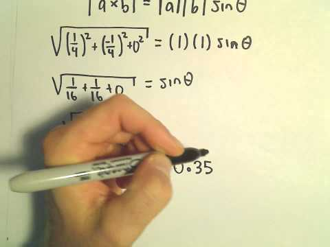 Given the Cross Product , Find Angle Between Vectors