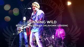 """Running Wild"" (Lyric) by Joel T. Mosman & Oklahoma Uprising from the Bridges & Borderlines EP 2017"