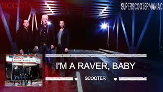 Scooter - I'm A Raver Baby