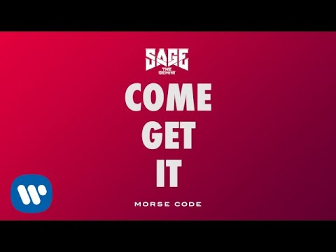 Sage The Gemini - Come Get It [Official Audio]