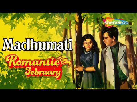 Madhumati  Hindi Full Movie   Dilip Kumar  Vyjayanthimala  Classic Bollywood Movie