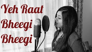 Chori Chori Movie Song - Yeh Raat Bheegi Bheegi (Cover) | RaknNili