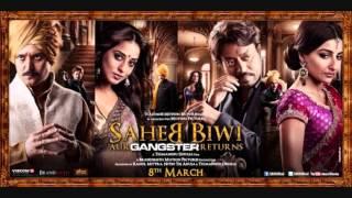 Idhar Gire  Saheb Biwi Aur Gangster Returns 2013) Full HD Song