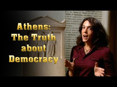 Athens: The Truth about Democracy (complete)