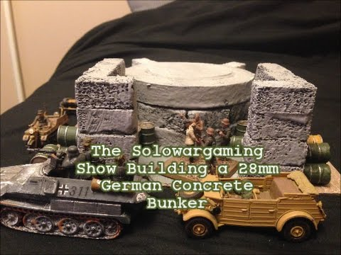 How to Build a 28mm Scale German Concrete Bunker