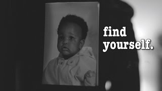 'FIND YOURSELF.' SHORT FILM