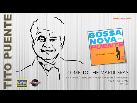 Tito Puente - Come To The Mardi Gras (�)