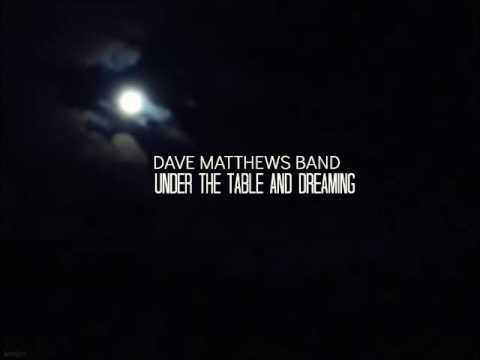 Dave Matthews Band - Under the Table and Dreaming - Full Album