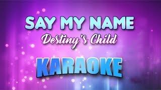 Destiny's Child - Say My Name (Karaoke version with Lyrics)