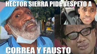 HECTOR SIERRA, PIDE RESPETO A CORREA Y FAUSTO MATA