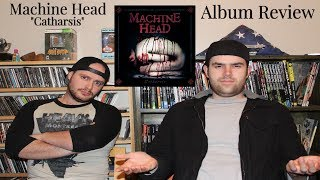 Machine Head - Catharsis (Album Review)