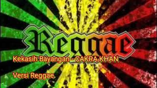 Gambar cover Kekasih Bayangan - Cakra Khan // Versi Reggae cover Jheje Project