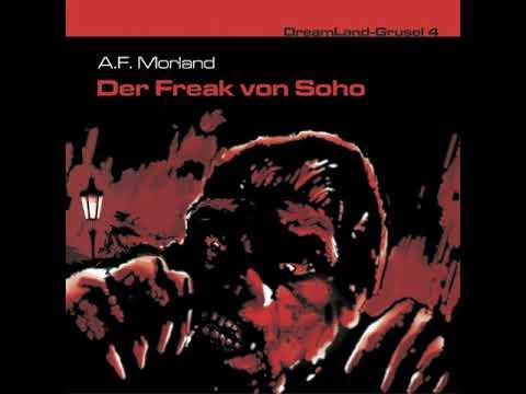 Dreamland Grusel - Folge 04: Der Freak von Soho (Komplettes Hörspiel)