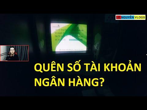 Cách kiểm tra số tài khoản khi không còn tiền - Quên số tài khoản ATM, ngân hàng - Lê Nguyễn Vlogs