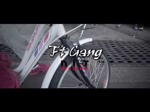 FT Gang - D.L.T (Clip officiel)