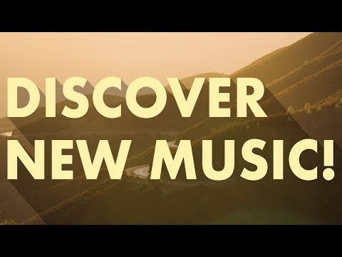 Discover New Music (Edition 14)