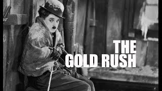 Charlie Chaplin - The Gold Rush (Trailer)