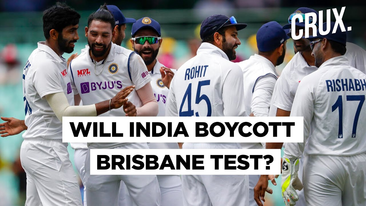 India Vs Australia  Why Is Indian Team Unwilling To Play The Fourth Test In Brisbane? - CRUX