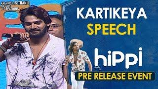 Karthikeya Speech | Hippi Movie Pre Release Event | Digangana Suryavanshi | Jazba Singh | TN Krishna