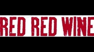 UB40 - Red Red Wine (lyrics)