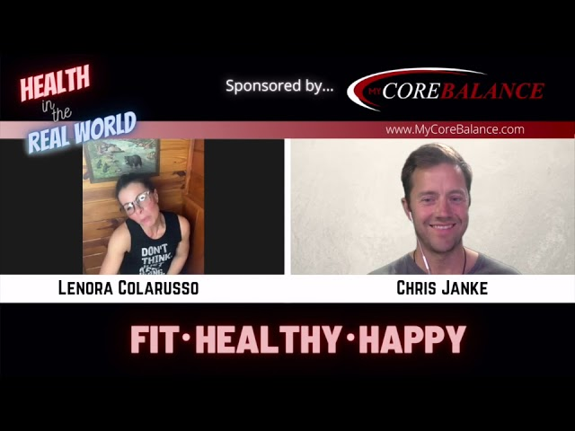 One Health Step At A Time - Health in the Real World with Chris Janke and Lenora Colarusso